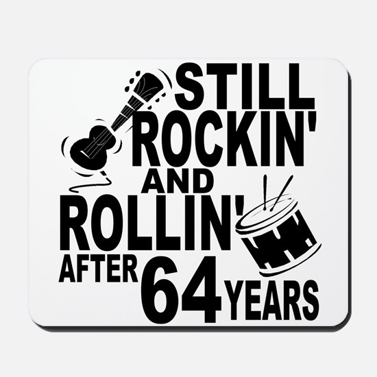 Rockin And Rollin After 64 Years Mousepad