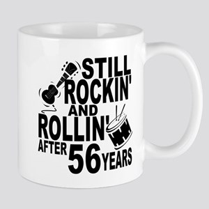 Rockin And Rollin After 56 Years Mugs