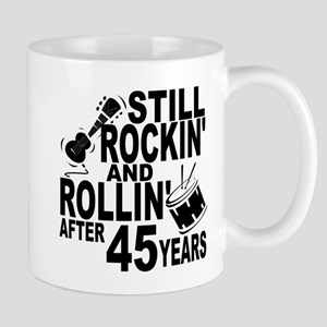 Rockin And Rollin After 45 Years Mugs