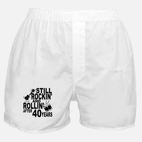 Rockin And Rollin After 40 Years Boxer Shorts