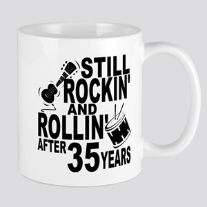 Rockin And Rollin After 35 Years Mugs