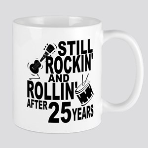 Rockin And Rollin After 25 Years Mugs