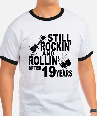 Rockin And Rollin After 19 Years T-Shirt