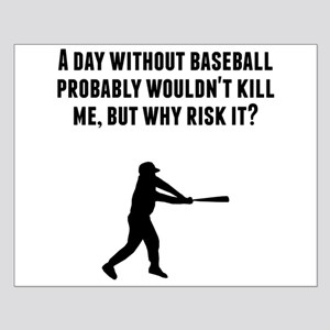 A Day Without Baseball Posters