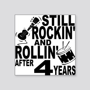 Rockin And Rollin After 4 Years Sticker