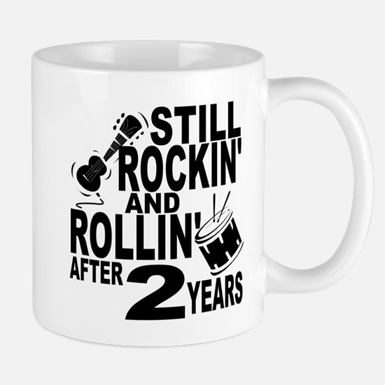 Rockin And Rollin After 2 Years Mugs