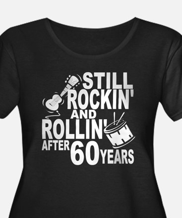 Rockin And Rollin After 60 Years Plus Size T-Shirt