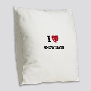 I Love Snow Days Burlap Throw Pillow
