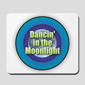 Dancin' in the Moonlight Mousepad