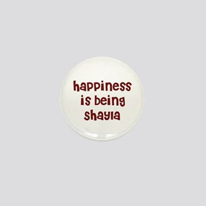 happiness is being Shayla Mini Button