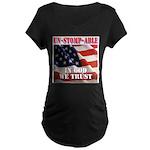 UNSTOMPABLE Maternity T-Shirt