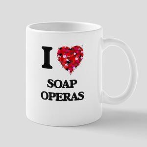 I love Soap Operas Mugs