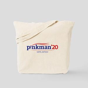 Pinkman Vote, Bitch! Tote Bag