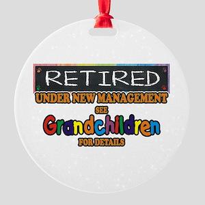 Retired Under New Management Round Ornament