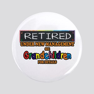 Retired Under New Management Button
