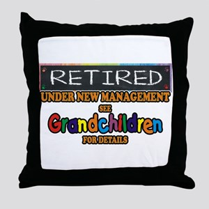 Retired Under New Management Throw Pillow