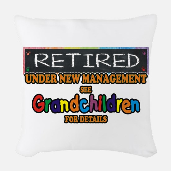 Retired Under New Management Woven Throw Pillow