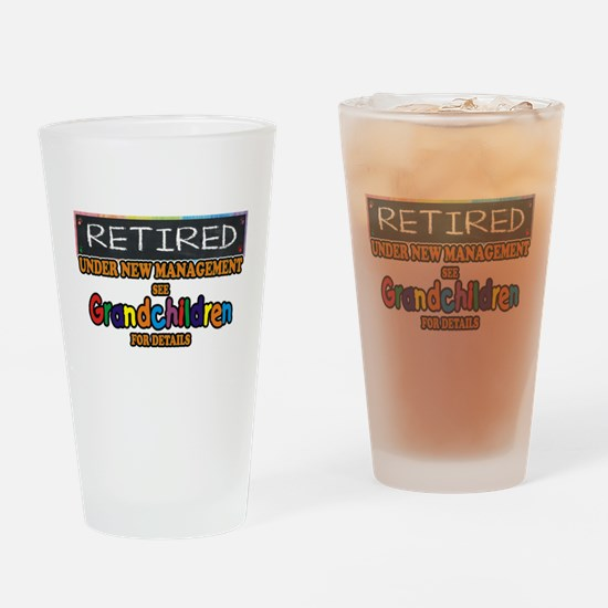 Retired Under New Management Drinking Glass