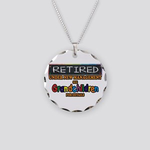 Retired Under New Management Necklace Circle Charm