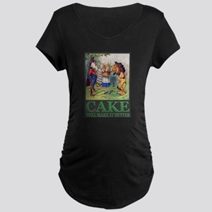 Cake Will Make It Better Maternity Dark T-Shirt
