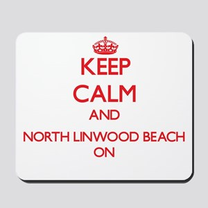 Keep calm and North Linwood Beach Michig Mousepad