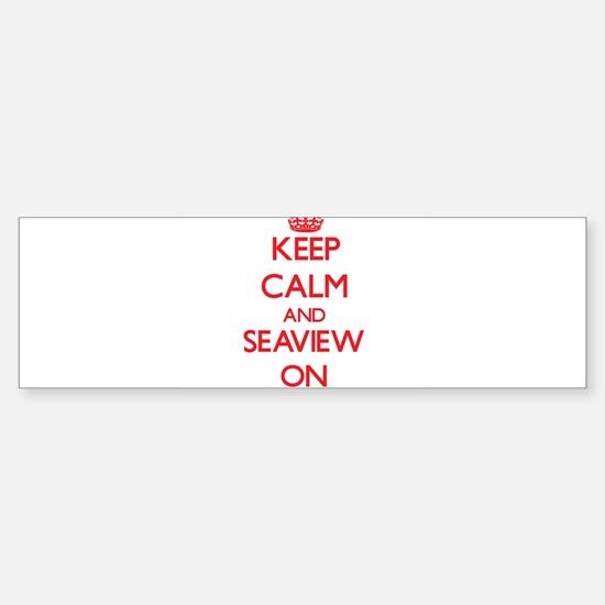 Keep calm and Seaview New York ON Bumper Bumper Bumper Sticker