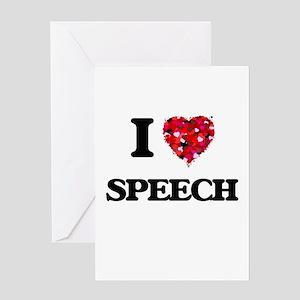 I love Speech Greeting Cards