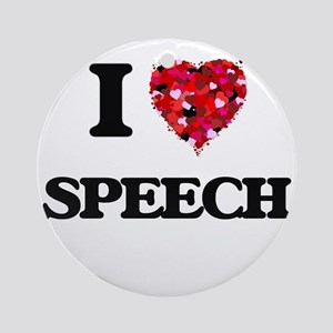 I love Speech Ornament (Round)