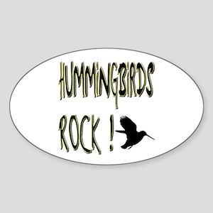 Hummingbirds Rock ! Oval Sticker