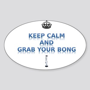 Keep Calm And Grab Your Bong Sticker