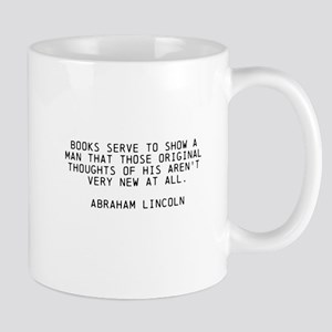 ABRAHAM LINCOLN QUOTE ON BOOKS Mugs