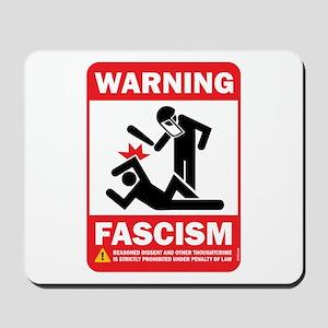 Warning fascism Mousepad