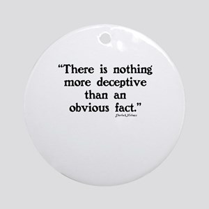 SHERLOCK HOLMES - THERE IS NOTHING  Round Ornament