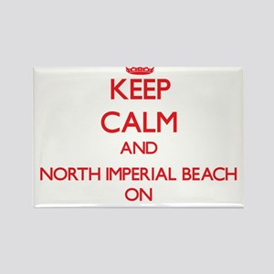 Keep calm and North Imperial Beach Califor Magnets