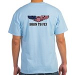 Born To Fly Version 2 Light T-Shirt