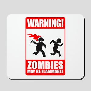 warning: zombies Mousepad