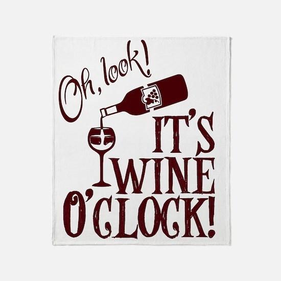 It's Wine O'Clock Throw Blanket