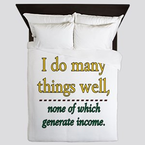 I DO MANY THINGS WELL Queen Duvet