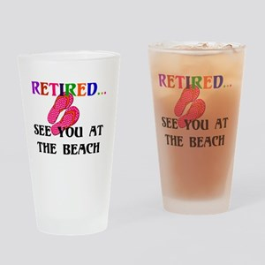 Retired...See You at the Beach Drinking Glass