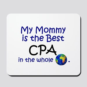 Best CPA In The World (Mommy) Mousepad