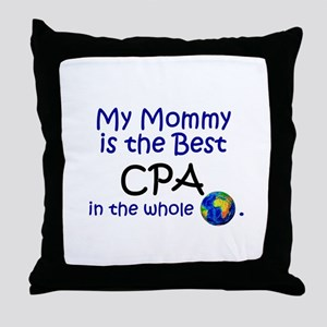 Best CPA In The World (Mommy) Throw Pillow