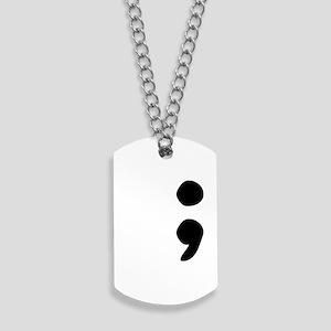 Semicolon Dog Tags