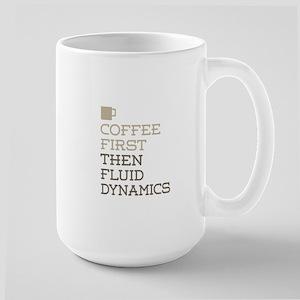 Coffee Then Fluid Dynamics Mugs