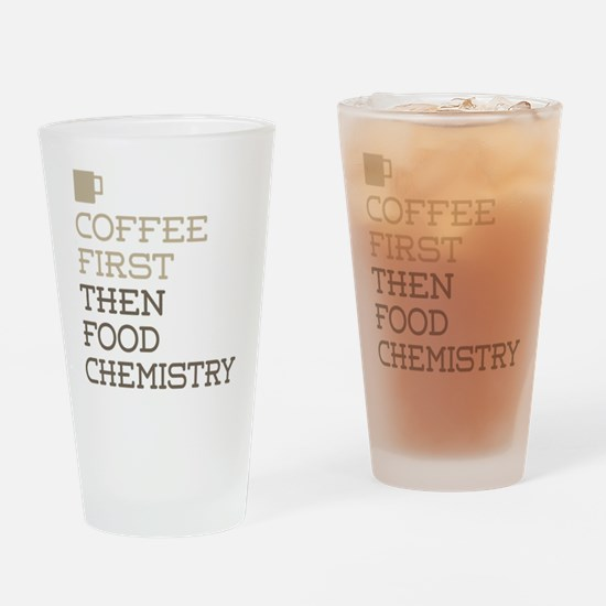 Coffee Then Food Chemistry Drinking Glass