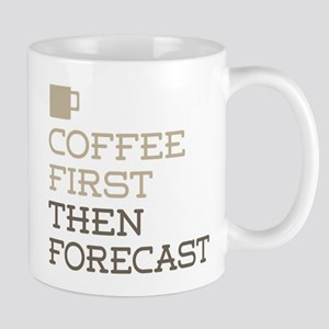 Coffee Then Forecast Mugs