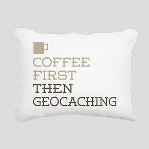 Coffee Then Geocaching Rectangular Canvas Pillow