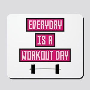 Everyday Workout Day C52c3 Mousepad