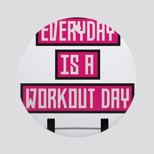 Everyday Workout Day C52c3 Round Ornament