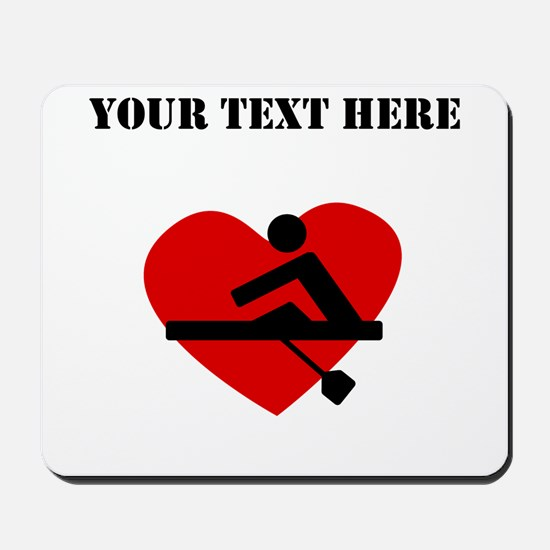 Rowing Heart (Custom) Mousepad