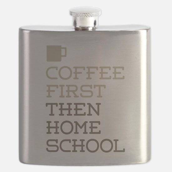 Coffee Then Home School Flask